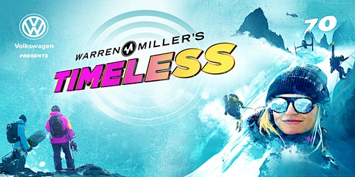 Wollongong (Shellharbour): Warren Miller's Timeless presented by Volkswagen