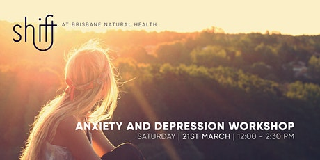 Anxiety and Depression Workshop - Brisbane tickets
