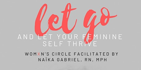 Virtual Womxn's  Circle facilitated by Naïka Gabriel tickets