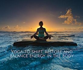 Restorative Yoga and Energy Medicine Fusion tickets
