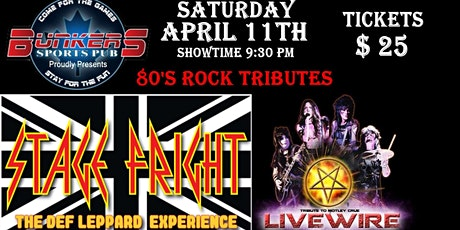 Stage Fright & Live Wire - April 11th - Bunkers Sports Pub - Edmonton AB tickets