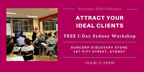 Attract Your Ideal Clients (Sydney 1-Day Free Workshop) tickets