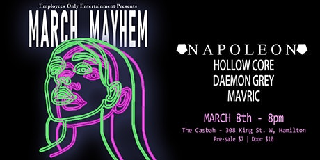 March Mayhem - A Night of Rock & Metal - Napoleon // Hollow Core // + More tickets