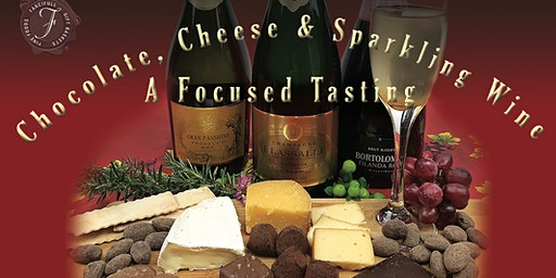 Chocolate, Cheese and Sparkling Wine - A  Focused Tasting