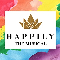 Happily: The Musical - Safe Harbors Lobby at the Ritz (April 18th-19th)