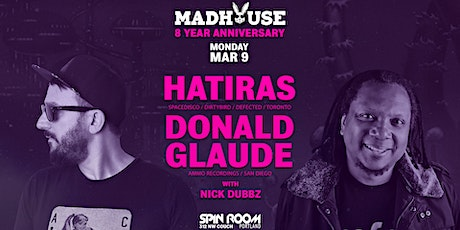 Madhouse 8 yr anniversary w/ Hatiras + Donald Glaude tickets