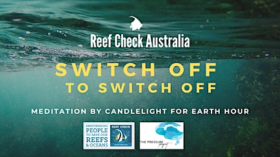 SWITCH OFF TO SWITCH OFF: EARTHOUR Meditation by candlelight tickets