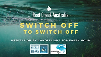 SWITCH OFF TO SWITCH OFF: EARTHOUR Meditation by candlelight