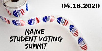 Maine Student Voting Summit 2020