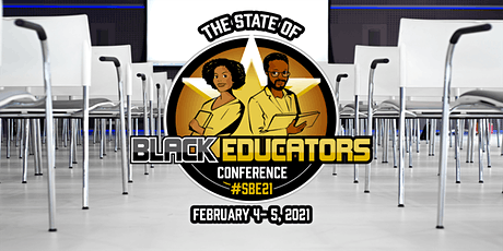 The State of Black Educators Conference 2021 (SBE21) tickets