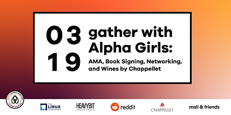 Gather with Alpha Girls: AMA, Book Signing, Networking. Wines by Chappellet tickets