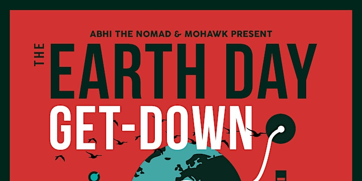 POSTPONED: Abhi the Nomad's Earth Day Get-Down