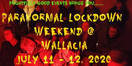 Paranormal Lockdown Weekend @ Wallacia + Parramatta Gaol Investigation tickets