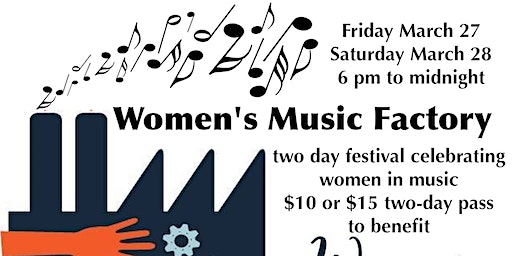 Women's Music Factory - Music Festival & Benefit