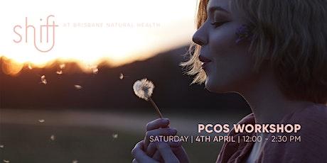 Polycystic Ovarian Syndrome  Workshop - Brisbane tickets