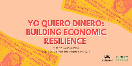 Yo Quiero Dinero: Building Economic Resilience tickets