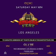 Reggae Fest LA at The Globe Theater Los Angeles *May 16th* tickets
