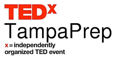 TEDxTampaPrep tickets