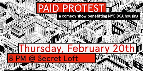 Paid Protest: Comedy Show & DSA Fundraiser w/ FREE PIZZA! tickets