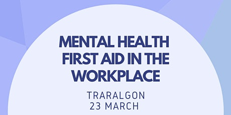 Workplace Mental Health First Aid  tickets