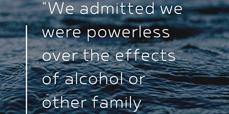 Adult Children of Alcoholics / Family DYSFUNCTION 12 Step Meetings tickets