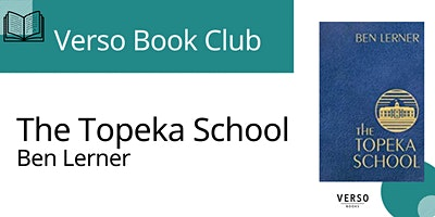 Verso Book Club - 'The Topeka School'