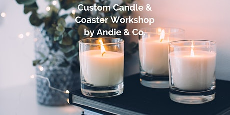 Custom Candle Making and Coaster Workshop tickets