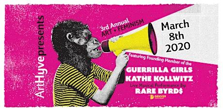 ArtHyve's 3rd Annual Art + Feminism with Guerrilla Girls' Kathe Kollowitz tickets