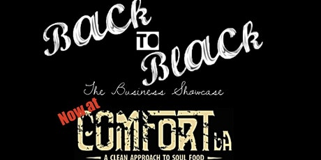 Back to Black - The Business Showcase tickets