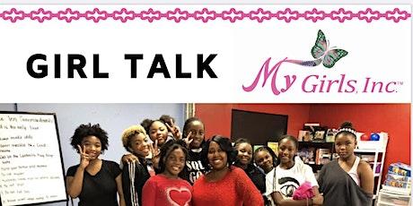 My Girls, Inc. Girl Talk! tickets