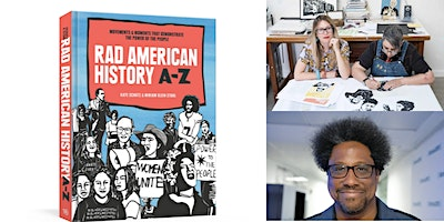 RAD AMERICAN HISTORY A-Z Super Tuesday Launch Party w/ Kate, Miriam, and Kamau!
