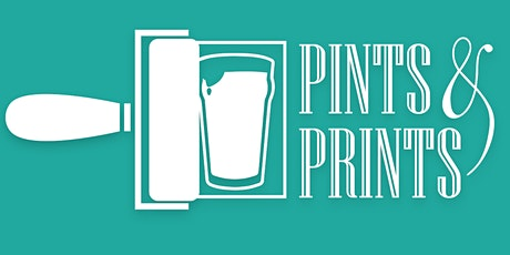 Pints & Prints tickets