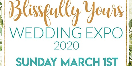 Blissfully Yours Wedding Expo tickets