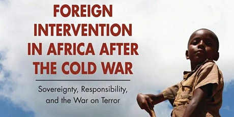 Foreign Intervention in Africa After the Cold War tickets