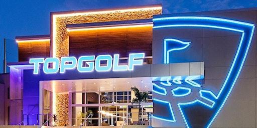 Top Golf (August 7 & 8)