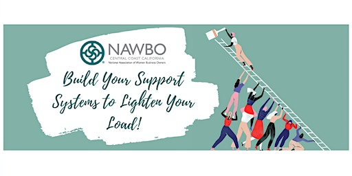 NAWBO CCC Presents: Build Your Support Systems to Lighten Your Load