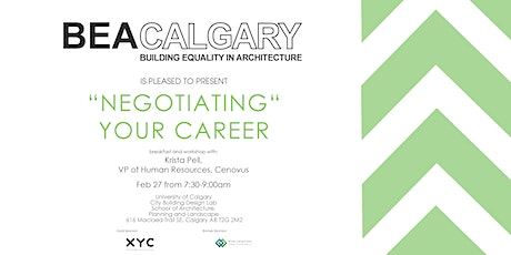 """BEAC Presents """"Negotiating"""" Your Career with Krista Pell VP Cenovus tickets"""