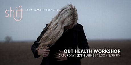 Gut Health Workshop - Brisbane tickets