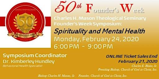 Charles H. Mason Theological Seminary Founder's Week Spirituality and Mental Health Symposium