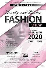 8th Annual Beauty & Brains Fashion Show tickets