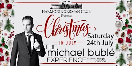 Michael Buble Christmas In July Show tickets