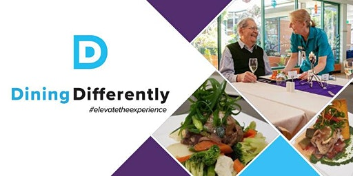 Dining Differently - Elevate The Experience