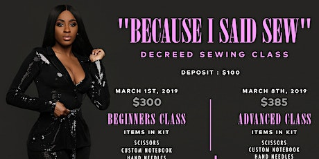 """Because I Said Sew"" DeCreed Sewing Class tickets"
