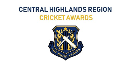 Central Highlands Region Cricket Awards tickets