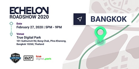 Echelon Roadshow 2020: Bangkok tickets