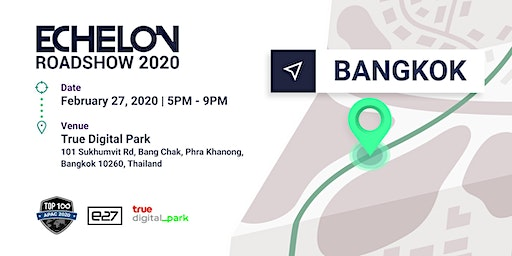 CANCELLED: Echelon Roadshow 2020: Bangkok