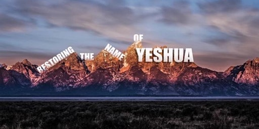 Restoring The Name of Yeshua