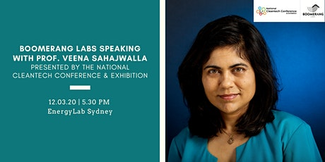 Boomerang Labs speaking with Prof. Veena Sahajwalla| Presented by The NCTCE tickets