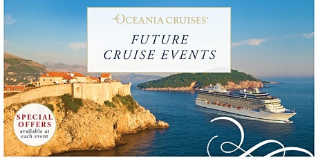 Oceania Cruises - Exclusive future cruise event tickets