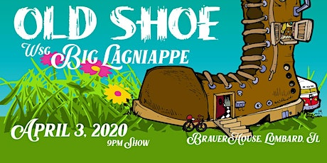 Old Shoe with Big Lagniappe at Brauer House tickets